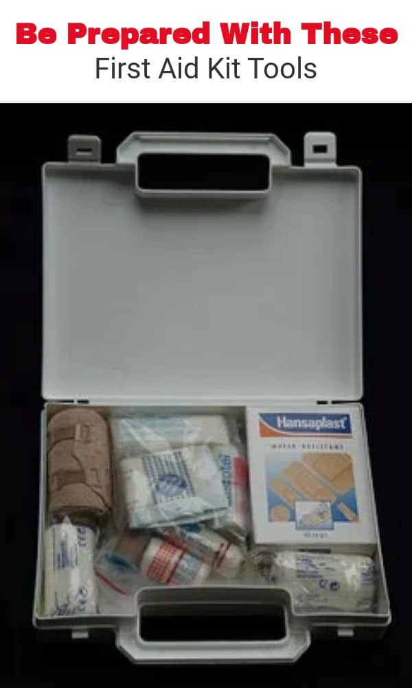 Be Prepared With These First Aid Kit Tools